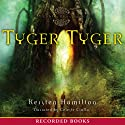 Tyger Tyger: A Goblin Wars Book Audiobook by Kersten Hamilton Narrated by Celeste Ciulla