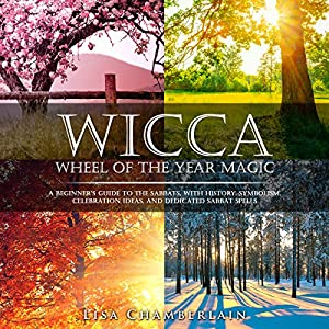Wicca Wheel of the Year Magic Audiobook
