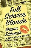 Full Service Blonde (A Copper Black Mystery)
