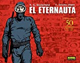 El Eternauta (Spanish Edition)