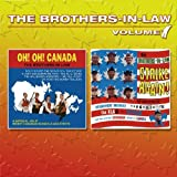 The Brothers in Law/ Volume 1 OH OH Canada/Strike Again