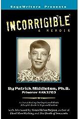 Incorrigible: A Memoir Paperback