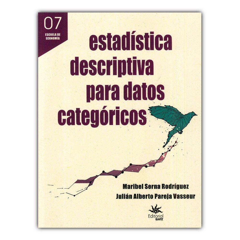 Amazon.com: Estadística descriptiva para datos categóricos ...