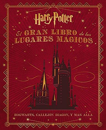 Descargar Libro El Gran Libro De Los Lugares Mágicos De Harry Potter Jody Revenson