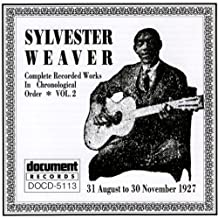 Complete Recorded Works Vol.2 by Sylvester Weaver (1997-12-25)