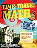 Time-Travel Math: An Advanced Geometry Adventure for Grades 4-5
