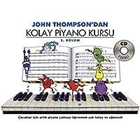 IADESİZ-John Thompson'dan Kolay Piyano Kursu (2. Bölüm)