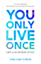 You Only Live Once Life & Business Style: A Creative Playbook for Freedom, Fun and Inspired Connection (English Edition)