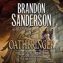 Oathbringer Audiobook by Brandon Sanderson Narrated by Michael Kramer, Kate Reading
