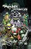 Batman: Teenage Mutant Ninja Turtles, No. 1