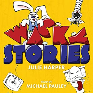 Wacky Stories Audiobook