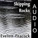 Skipping Rocks | Everett Peacock