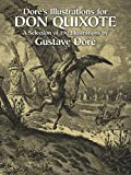 Doré's Illustrations for Don Quixote (Dover Fine Art, History of Art)