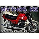 Mythos MZ - Ein Motorrad auf Kuba (Wandkalender 2017 DIN A4 quer): Motorräder aus der DDR auf Kuba (Monatskalender, 14 Seiten ) (CALVENDO Mobilitaet)