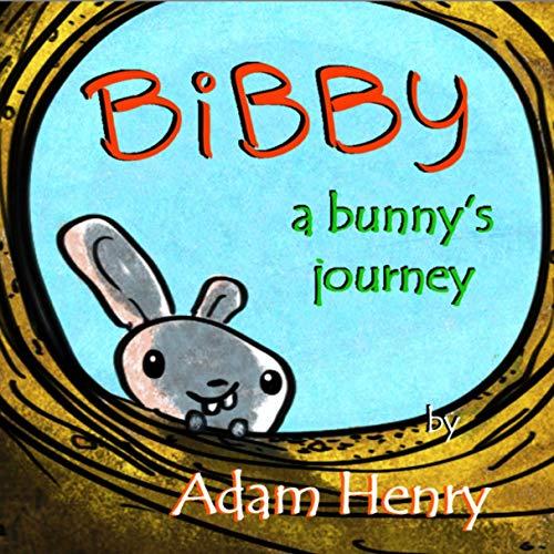 Bibby, A Bunny's Jouney