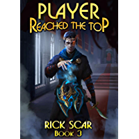 Player Reached the Top. LitRPG Series. Book III (English Edition)