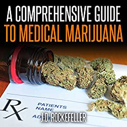 A Comprehensive Guide to Medical Marijuana