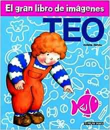 El Gran Libro De Imagenes Teo (Spanish Edition) (Spanish) Hardcover
