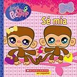 Littlest Pet Shop: Sé mía: (Spanish language edition of Littlest Pet Shop: Be Mine) (Spanish Edition)