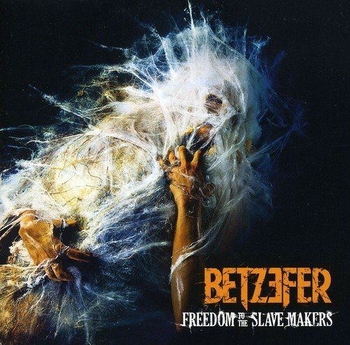 Betzefer - Freedom to the Slave Makers (CD)