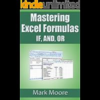 Mastering Excel Formulas IF