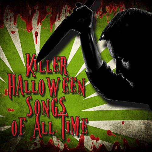 Killer Halloween Songs of All -