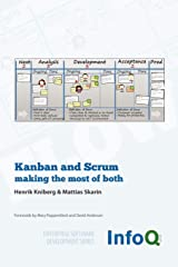 Kanban and Scrum - making the most of both (Enterprise Software Development) Paperback