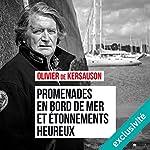 Promenades en bord de mer et etonnements heureux | Olivier de Kersauson