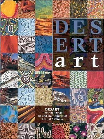 Book Desert Art: The Desart Directory of Central Australian Aboriginal Art and Craft Centres (1998-06-04)