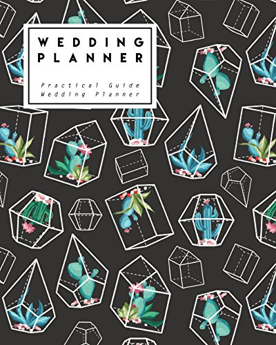 Wedding Planner: Cactus in Black Angles | Practical Guide Wedding Planner - Size 8x10