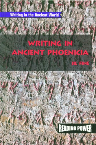 Download Writing in Ancient Phoenicia (Writing in the Ancient World) ebook