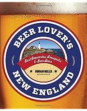 Beer Lover's New England: Best Breweries, Brewpubs & Beer Bars
