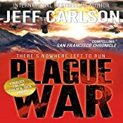 Plague War: The Author's Cut | Jeff Carlson
