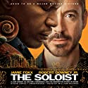 The Soloist: A Lost Dream, an Unlikely Friendship, and the Redemptive Power of Music Audiobook by Steve Lopez Narrated by William Hughes