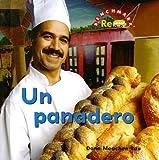 Un Panadero / Baker (Benchmark Rebus) (Spanish Edition)