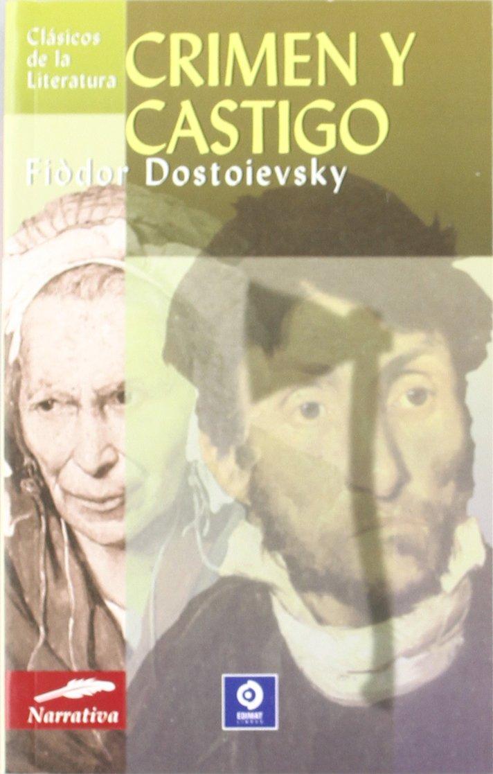 Crimen Y Castigo Clásicos De La Literatura Series 9788497644723 Dostoievski Fiòdor Books