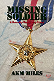 Missing Soldier: A Scarcity Sanctuary Book
