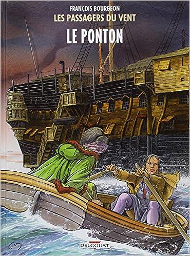 Lire en ligne Les Passagers du vent T2 - Le Ponton pdf, epub