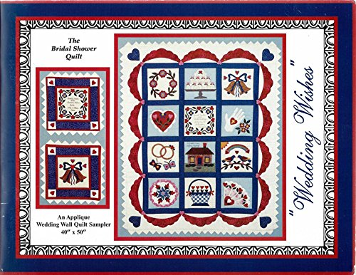Wedding Wishes The Bridal Shower Quilt (Bridal Shower Quilt)