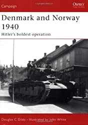 Denmark and Norway 1940: Hitler's boldest operation (Campaign, Band 183)