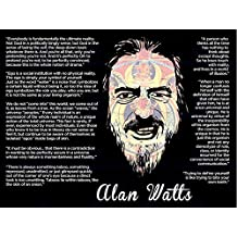 """ALAN WATTS EVERYBODY IS FUNDAMENTALLY ULTIMATE FACE QUOTE 12x16 """" POSTER QU202B"""