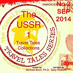 Travel Tales Collections: The USSR `