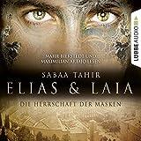 Die Herrschaft der Masken (Elias & Laia 1)