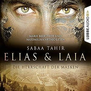 Die Herrschaft der Masken (Elias & Laia 1) Hörbuch