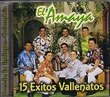 El Amaya 15 Exitos Vallenatos