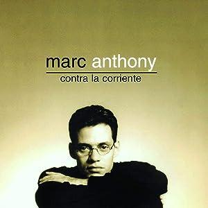 Contra La Corriente [Remastered]