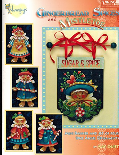 (Gingerbread, Spices and Mistletoe, Mini Banner and Set of four Spice Angel Ornaments. (Item # NG 109))