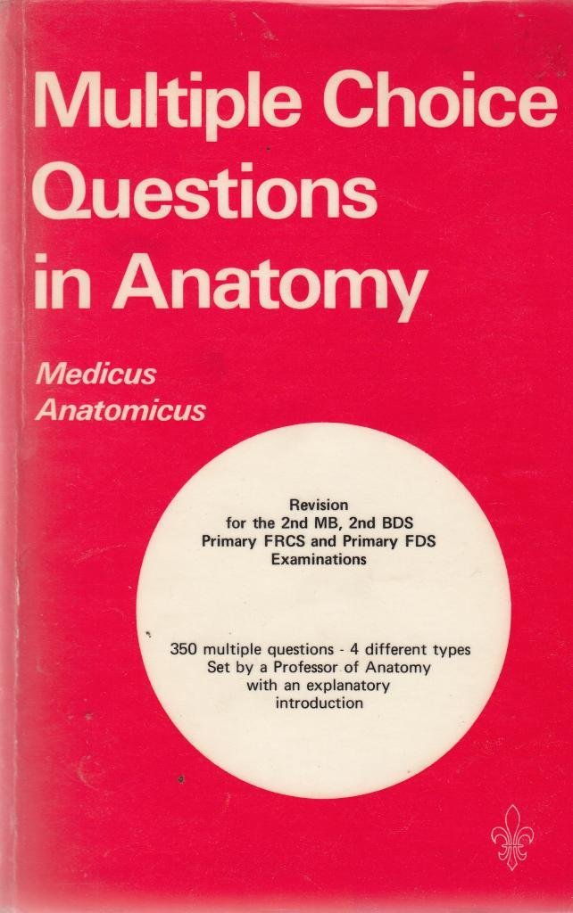 Multiple Choice Questions in Anatomy: Jack Joseph: 9780702004148 ...