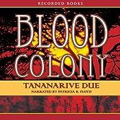 Blood Colony | Tananarive Due