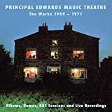The Works 1969-1971: Albums, Demos, Bbc Sessions And Live Recordings /  Principal Edwards Magic Theatre